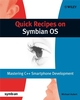 Quick Recipes on Symbian OS: Mastering C++ Smartphone Development (0470997834) cover image
