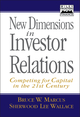 New Dimensions in Investor Relations: Competing for Capital in the 21st Century (0471141534) cover image