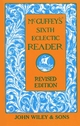 McGuffey's Sixth Eclectic Reader, Revised Edition (0471288934) cover image