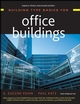 Building Type Basics for Office Buildings  (0471389234) cover image