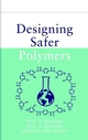 Designing Safer Polymers (0471397334) cover image