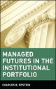 Managed Futures in the Institutional Portfolio (0471529834) cover image