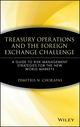 Treasury Operations and the Foreign Exchange Challenge: A Guide to Risk Management Strategies for the New World Markets (0471543934) cover image