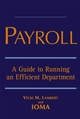 Payroll: A Guide to Running an Efficient Department (0471702234) cover image