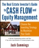 The Real Estate Investor's Guide to Cash Flow and Equity Management: Choose the Investing Strategy to Maximize Your Goals (0471791334) cover image
