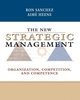 The New Strategic Management: Organization, Competition, and Competence (0471899534) cover image
