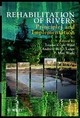 Rehabilitation of Rivers: Principles and Implementation (0471957534) cover image