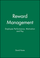 Reward Management: Employee Performance, Motivation and Pay (0631196234) cover image