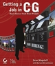 Getting a Job in Computer Graphics: Real Advice from Reel People (0782151434) cover image