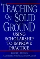 Teaching on Solid Ground: Using Scholarship to Improve Practice (0787901334) cover image