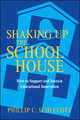 Shaking Up the Schoolhouse: How to Support and Sustain Educational Innovation (0787972134) cover image
