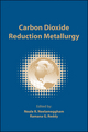 Carbon Dioxide Reduction Metallurgy (0873397134) cover image