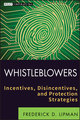 Whistleblowers: Incentives, Disincentives, and Protection Strategies (1118094034) cover image