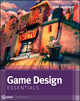 Game Design Essentials (1118239334) cover image