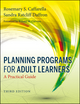 Planning Programs for Adult Learners: A Practical Guide, 3rd Edition (1118415434) cover image