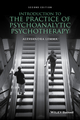 Introduction to the Practice of Psychoanalytic Psychotherapy, 2nd Edition (1118788834) cover image