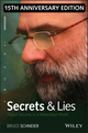 Secrets and Lies: Digital Security in a Networked World, 15th Anniversary Edition (1119092434) cover image