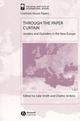 Through the Paper Curtain: Insiders and Outsiders in the New Europe (1405102934) cover image