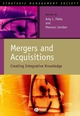 Mergers and Acquisitions: Creating Integrative Knowledge (1405116234) cover image