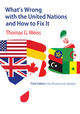What's Wrong with the United Nations and How to Fix It, 3rd Edition (1509507434) cover image