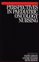 Perspectives in Paediatric Oncology Nursing (1861562934) cover image