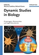 Dynamic Studies in Biology: Phototriggers, Photoswitches and Caged Biomolecules (3527307834) cover image