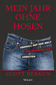 Mein Jahr ohne Hosen: Überall auf der welt von zu hause aus arbeiten (3527685634) cover image