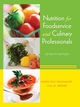 Nutrition for Foodservice and Culinary Professionals, 7th Edition (EHEP000034) cover image