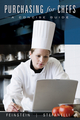 Purchasing for Chefs: A Concise Guide, 2nd Edition (EHEP000234) cover image