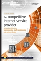 The Competitive Internet Service Provider: Network Architecture, Interconnection, Traffic Engineering and Network Design (0470012935) cover image