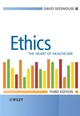 Ethics: The Heart of Health Care, 3rd Edition (0470018135) cover image