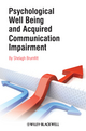 Psychological Well Being and Acquired Communication Impairment (0470065435) cover image