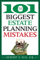 The 101 Biggest Estate Planning Mistakes (0470375035) cover image