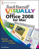 Teach Yourself VISUALLY Office 2008 for Mac (0470485035) cover image