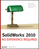 SolidWorks 2010: No Experience Required (0470505435) cover image