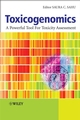 Toxicogenomics: A Powerful Tool for Toxicity Assessment (0470518235) cover image