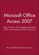 Microsoft Office Access 2007: Exam 77-605 with Powerpoint/Outlook 2007 and Certiprep Office Suite Set (0470578335) cover image