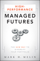 High-Performance Managed Futures: The New Way to Diversify Your Portfolio  (0470637935) cover image