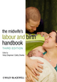 The Midwife's Labour and Birth Handbook, 3rd Edition (0470655135) cover image