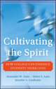 Cultivating the Spirit: How College Can Enhance Students' Inner Lives (0470769335) cover image
