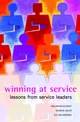 Winning at Service: Lessons from Service Leaders (0470848235) cover image