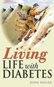 Living Life with Diabetes (0470869135) cover image