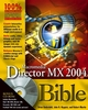Macromedia Director MX 2004 Bible (0470902035) cover image