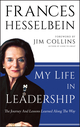 My Life in Leadership: The Journey and Lessons Learned Along the Way (0470905735) cover image