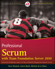 Professional Scrum with Team Foundation Server 2010 (0470943335) cover image