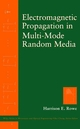 Electromagnetic Propagation in Multi-Mode Random Media  (0471110035) cover image