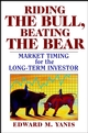 Riding the Bull, Beating the Bear: Market Timing for the Long-Term Investor (0471208035) cover image