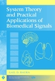 System Theory and Practical Applications of Biomedical Signals (0471236535) cover image