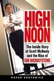 High Noon: The Inside Story of Scott McNealy and the Rise of Sun Microsystems (0471297135) cover image