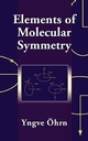 Elements of Molecular Symmetry (0471363235) cover image